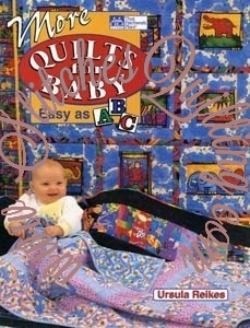 More Quilts For Baeasy As Abc Ursula Reikes Book