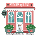 Stitches Quilting Online Neighborhood Store