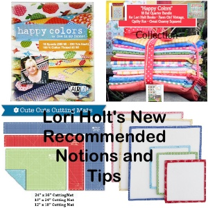 Lori Holt's New Recommeneded Notions and Tips Bee of My Bonnet