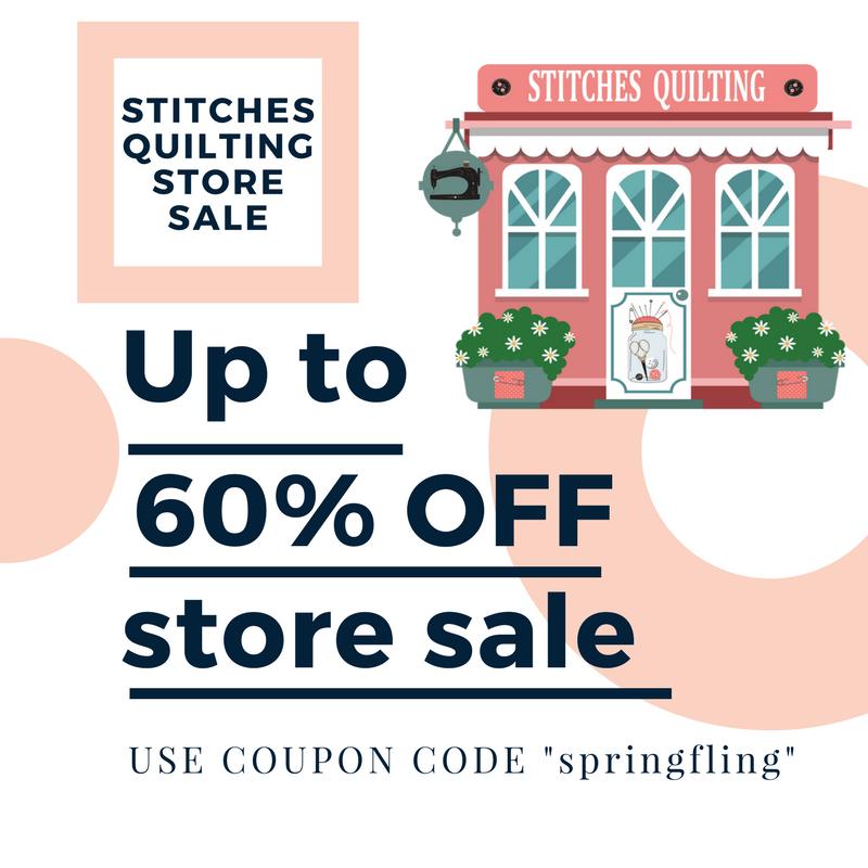 Stitches Quilting Spring Sale