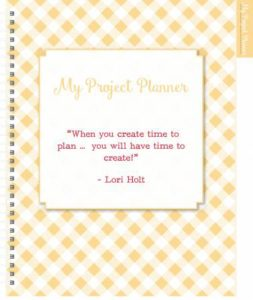 Quilty Quotes in Scrappy Project Planner by Lori Holt