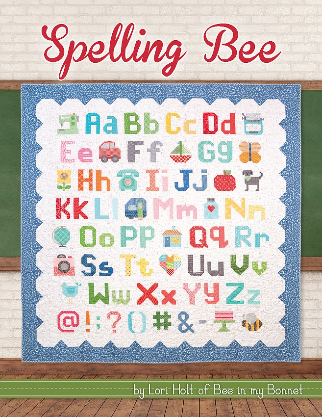 Spelling Bee By Lori Holt Quilting Book Stitches Quilting