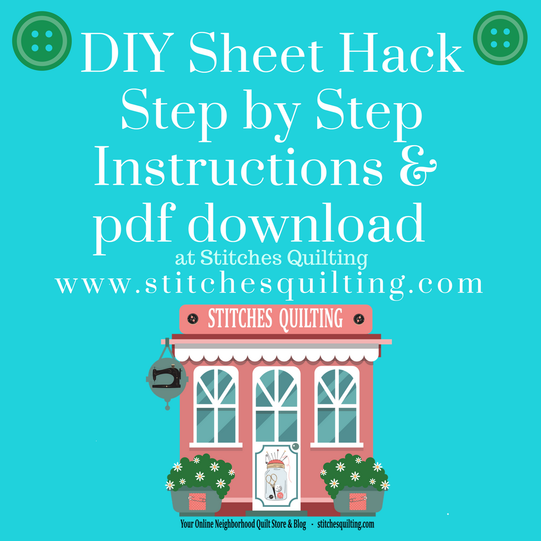 24 DIY Sheet Hack full tutorial at Stitches Quilting