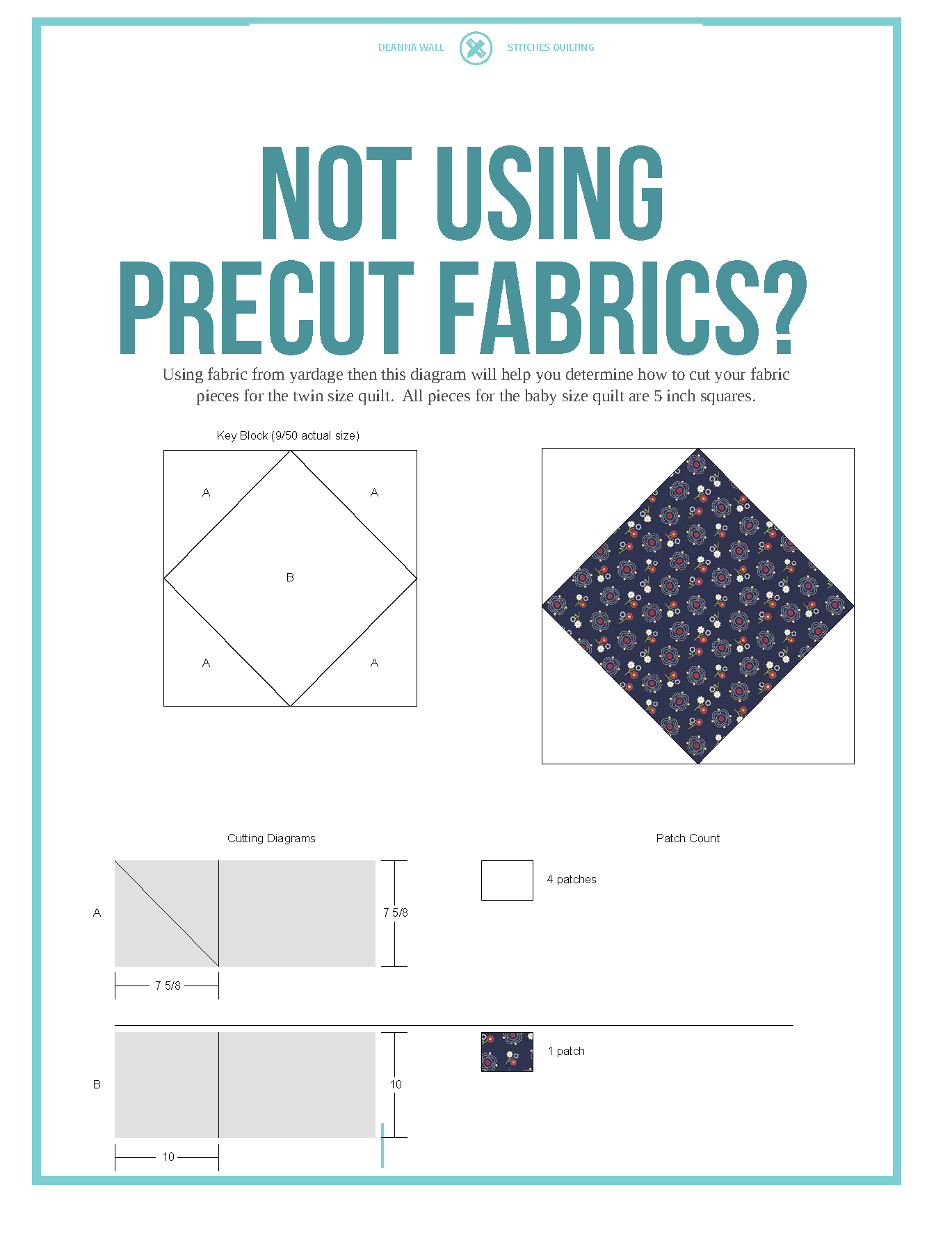 Using a precut quilt but not using precut fabrics use this guide to cut your fabrics.