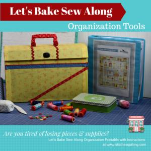 Let's Bake Sew Along Organization Tools